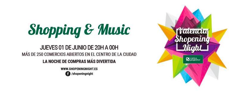 Regresa la Shopening Night València con más de 200 tiendas participantes y música en directo